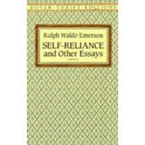 Self Reliance by Ralph Waldo Emerson, 9780486277905