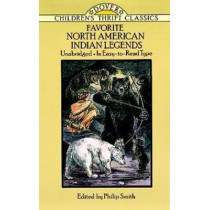 Favorite North American Indian Legends by Philip Smith, 9780486278223