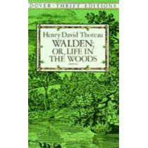 Walden: Or, Life in the Woods by Henry David Thoreau, 9780486284958