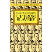 Up from Slavery by Booker T. Washington, 9780486287386