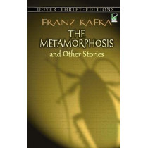 The Metamorphosis and Other Stories by Franz Kafka, 9780486290300