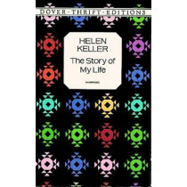The Story of My Life by Helen Keller, 9780486292496