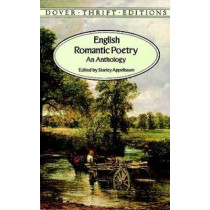 English Romantic Poetry: An Anthology by Stanley Appelbaum, 9780486292823