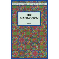 The Mabinogion by Lady Charlotte E. Guest, 9780486295411