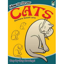 How to Draw Cats by Barbara Soloff-Levy, 9780486296210