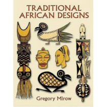 Traditional African Designs by Gregory Mirow, 9780486296227