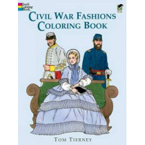 Civil War Fashions Coloring Book by Tom Tierney, 9780486296791