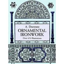 Ornamental Ironwork by A. Durenne, 9780486298115
