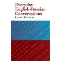 Everyday English-Russian Conversations by Leonid Kossman, 9780486298771