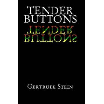 Tender Buttons by Gertrude Stein, 9780486298979