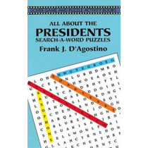 All about the Presidents by Frank .J. D. Agostino, 9780486299105