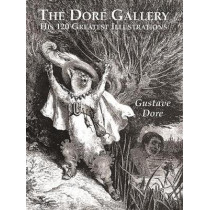 The Dore Gallery by Gustave Dore, 9780486401607