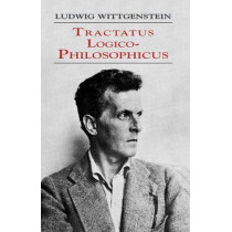 Tractatus Logico-Philosophicus by Ludwig Wittgenstein, 9780486404455