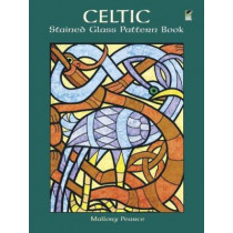 Celtic Stained Glass Pattern Book by Mallory Pearce, 9780486404790