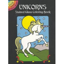 Unicorns Stained Glass Colouring Book by Marty Noble, 9780486409702