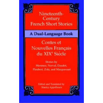 Nineteenth-Century French Short Stories (Dual-Language) by Stanley Appelbaum, 9780486411262