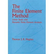 The Finite Element Method by Hughes, 9780486411811