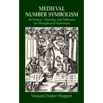 Medieval Number Symbolism by Hopper, 9780486414300