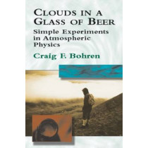 Clouds in A Glass of Beer: Simple E: Simple E by Bohren, 9780486417387