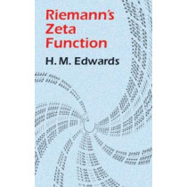 Riemann's Zeta Function by H M. Edwards, 9780486417400