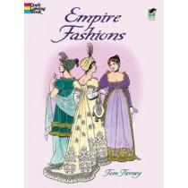 Empire Fashions Colouring Book by Tom Tierney, 9780486418698