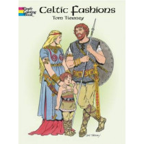 Celtic Fashions by Tom Tierney, 9780486420752