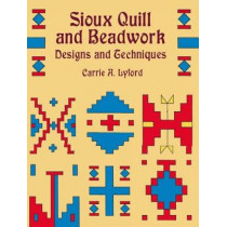 Sioux Quill and Beadwork by Carrie A. Lyford, 9780486420899