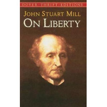 On Liberty by John Stuart Mill, 9780486421308