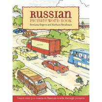 Russian Picture Word Book: Learn over 500 Commonly Used Russian Words through Pictures by Svetlana Rogers, 9780486426716