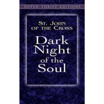 Dark Night of the Soul by St. John of the Cross, 9780486426938