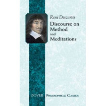 Discourse on Method: WITH Meditations by Rene Descartes, 9780486432526