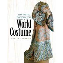 Illustrated Encyclopedia of World Costume by Doreen Yarwood, 9780486433806