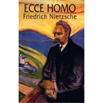 Ecco Homo by Friedrich Wilhelm Nietzsche, 9780486434162