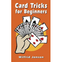 Card Tricks for Beginners by Wilfrid Jonson, 9780486434650