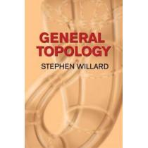 General Topology by Stephen Willard, 9780486434797