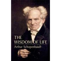 The Wisdom of Life by Arthur Schopenhauer, 9780486435503