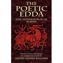 The Poetic Edda by Henry Adams Bellows, 9780486437101