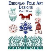 European Folk Art Designs by Marty Noble, 9780486437576