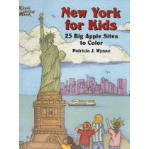 New York for Kids: 25 Big Apple Sites to Color by Patricia J. Wynne, 9780486441269