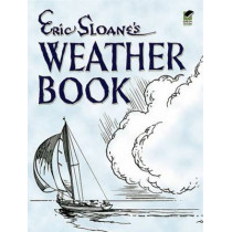 Eric Sloane's Weather Book by Eric Sloane, 9780486443577