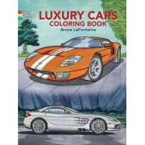 Luxury Cars Coloring Book by Bruce LaFontaine, 9780486444369