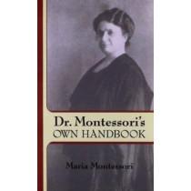 Dr. Montessori's Own Handbook by Maria Montessori, 9780486445250