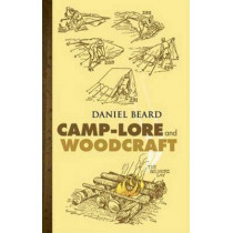 Camp-Lore and Woodcraft by Dan Beard, 9780486447278