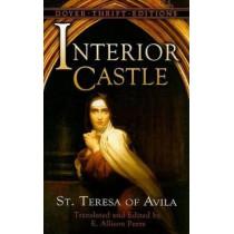 Interior Castle by of Avila Saint Teresa, 9780486461458