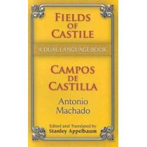 Fields of Castile/Campos de Castilla by Antonio Machado, 9780486461779