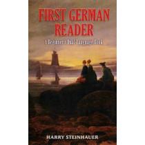 First German Reader: A Beginner's Dual-language Book by Harry Steinhauer, 9780486461793