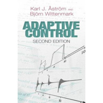 Adaptive Control: Second Edition by Karl Johan Astrom, 9780486462783
