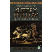 The Legend of Sleepy Hollow and Other Stories by Washington Irving, 9780486466583