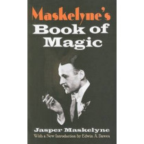 Maskelyne's Book of Magic by Jasper Maskelyne, 9780486471778