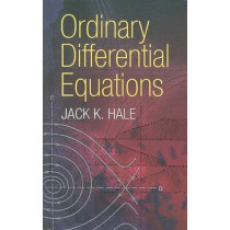 Ordinary Differential Equations by Jack K. Hale, 9780486472119